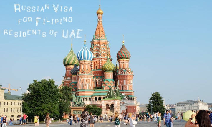 How to get Russian Visa for Filipinos in UAE