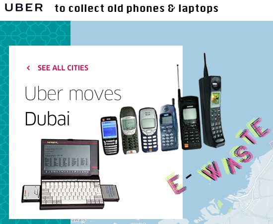 Uber to collect old phones & laptops in Dubai